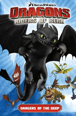 DreamWorks' Dragons Dragons: Riders of Berk V02 Dangers of the Deep (How to Train Your Dragon TV) Volume 2 by Simon Furman