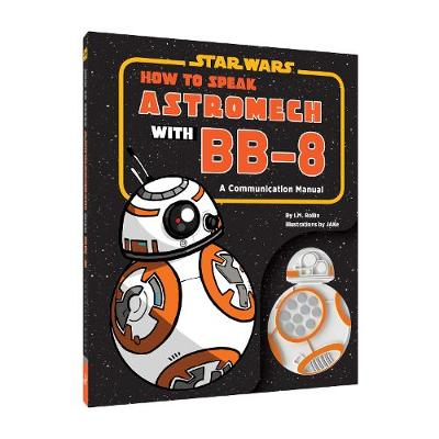 Star Wars: How to Speak Astromech with BB-8 book