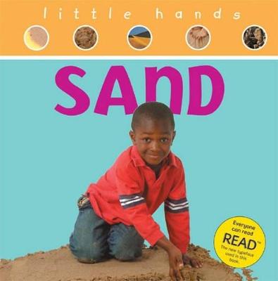 LITTLE HANDS SAND by Rachel Matthews