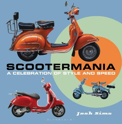 Scootermania: A celebration of style and speed book