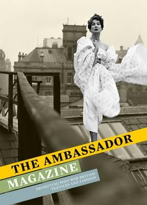 The Ambassador Magazine by Christopher Breward