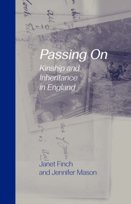 Passing on by Professor Janet V. Finch