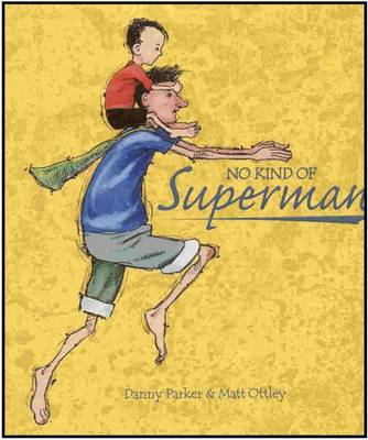 No Kind of Superman by Danny Parker