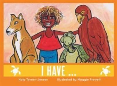 I have... by Nola Turner-Jensen