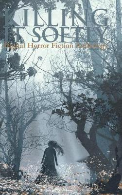 Killing It Softly by Cunningham Elaine