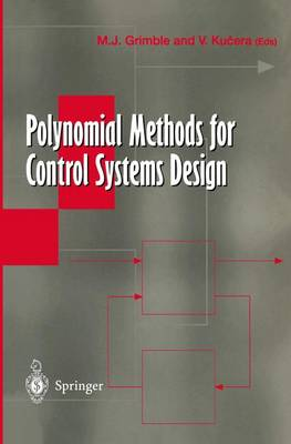 Polynomial Methods for Control Systems Design by Michael J. Grimble