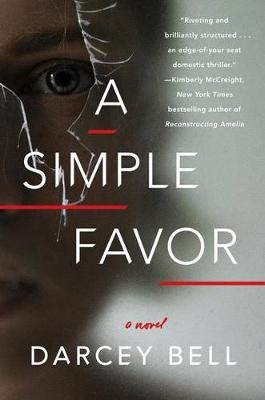 Simple Favor by Darcey Bell