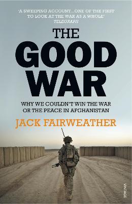 Good War by Jack Fairweather