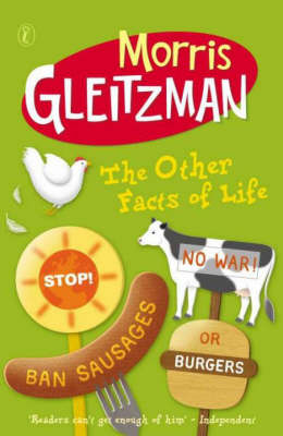 The The Other Facts of Life by Morris Gleitzman