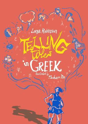 Telling Tales in Greek by Lorna Robinson