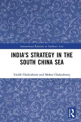 India's Strategy in the South China Sea book