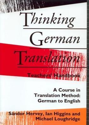 Thinking German Translation Teacher Handbook book