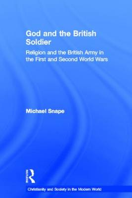 God and the British Soldier book
