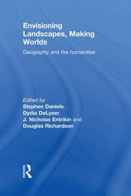 Envisioning Landscapes, Making Worlds book
