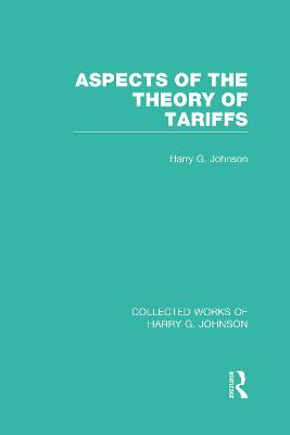 Aspects of the Theory of Tariffs book