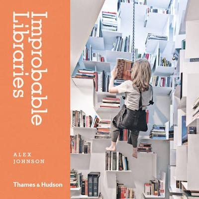 Improbable Libraries by Alex Johnson
