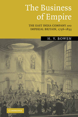 The Business of Empire by H. V. Bowen