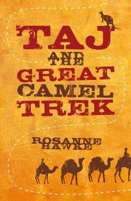 Taj And The Great Camel Trek book