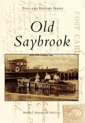 Old Saybrook by Barbara J Maynard