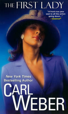 The First Lady by Carl Weber
