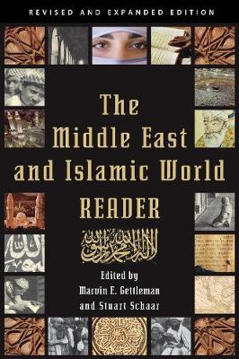The Middle East and Islamic World Reader by Marvin E. Gettleman