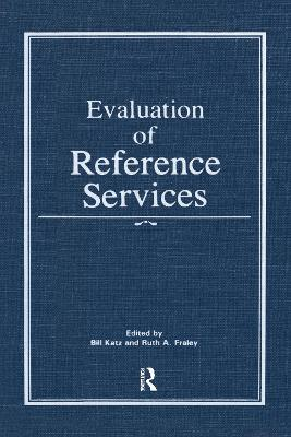 Evaluation of Reference Services by Linda S. Katz