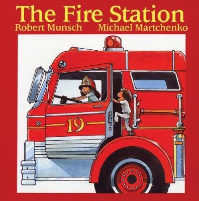 Fire Station by Robert Munsch