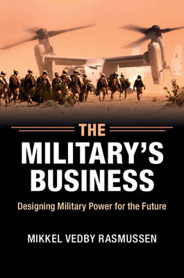 Military's Business by Mikkel Vedby Rasmussen