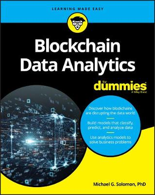 Blockchain Data Analytics For Dummies by Michael G. Solomon