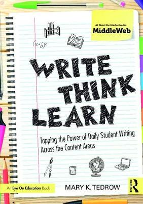 Write, Think, Learn by Mary K. Tedrow