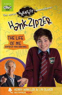 Hank Zipzer: The Life of Me (Enter at Your Own Risk) book