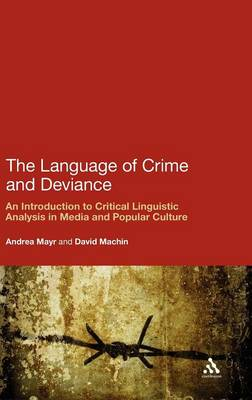 Language of Crime and Deviance by David Machin
