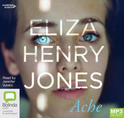 Ache by Eliza Henry-Jones