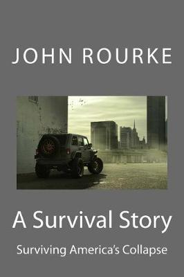 Survival Story by John Rourke