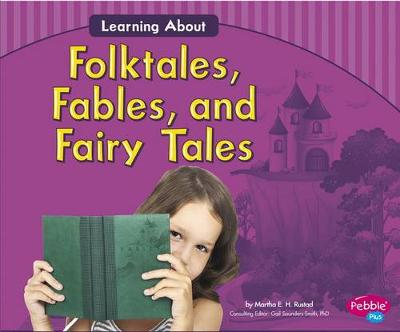 Learning about Folktales, Fables, and Fairy Tales by Martha E.H. Rustad
