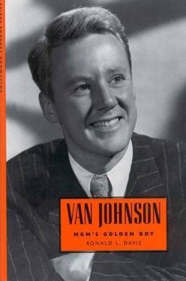 Van Johnson by Ronald L. Davis