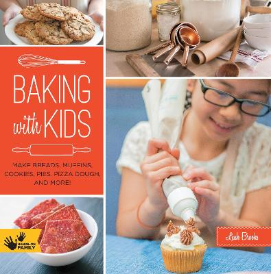 Baking with Kids by Leah Brooks