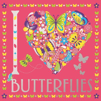 I Heart Butterflies by Felicity French