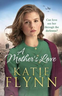 A Mother's Love by Katie Flynn