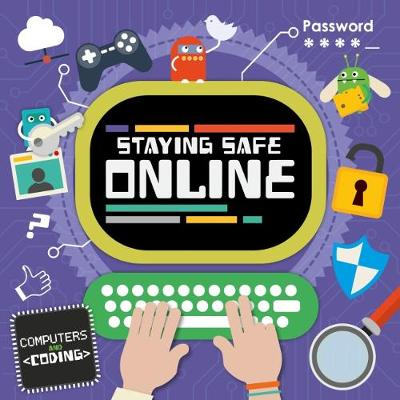 Staying Safe Online by Steffi Cavell-Clarke