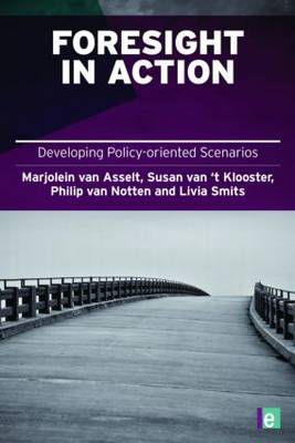 Foresight in Action by Marjolein van Asselt