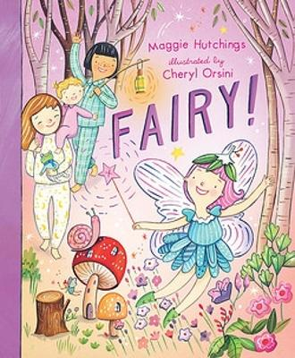 Fairy! by Maggie Hutchings