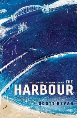 Harbour by Scott Bevan