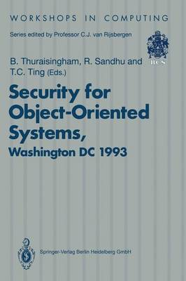 Security for Object-Oriented Systems by Bhavani Thuraisingham