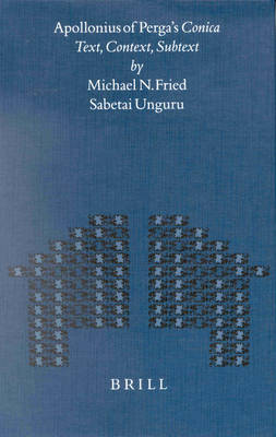 Apollonius of Perga's Conica by Michael Fried