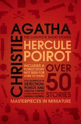 Hercule Poirot: the Complete Short Stories by Agatha Christie