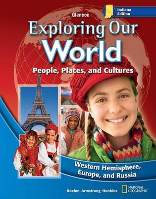 Indiana Exploring Our World by David G. Armstrong