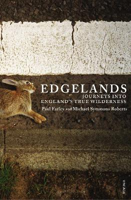 Edgelands by Michael Symmons Roberts
