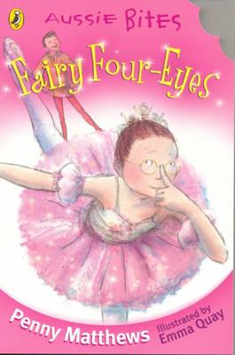 Fairy Four Eyes by Penny Matthews
