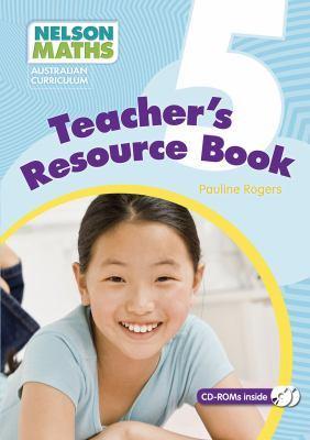 Nelson Maths: Australian Curriculum Teacher Resource Book 5 book